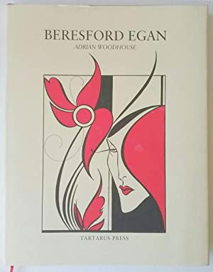 Beresford Egan by Adrian Woodhouse (First Edition): Adrian Woodhouse