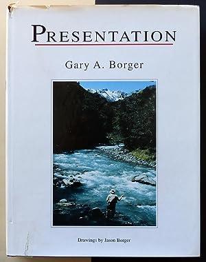 Presentation.: BORGER, Gary A.