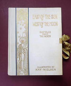 East of the Sun West of the: Nielsen, Kay. Asbjornsen,