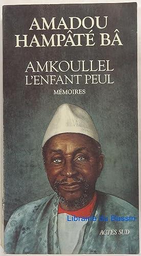 Image du vendeur pour Amkoullel L'enfant peul Mémoires mis en vente par Librairie du Bassin
