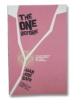 The One Before: Saer, Juan Jose