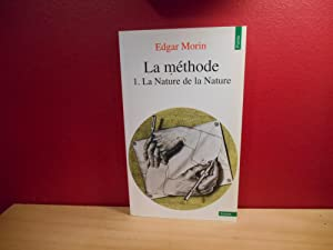 LA METHODE. Tome 1, La nature de la nature
