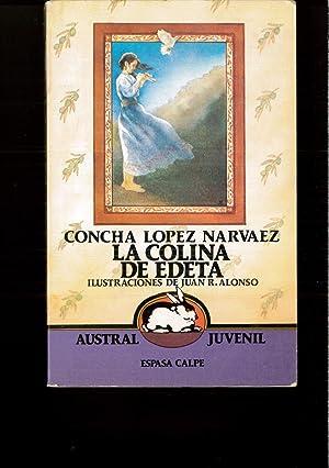 La colina de edeta (Austral Juvenil): Concha Lopez Narvaez