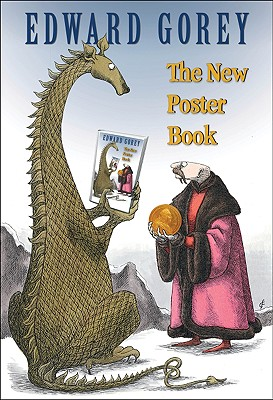 Edward Gorey: The New Poster Book (Paperback: Gorey, Edward