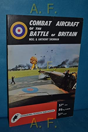 Combat of the Battle of Britain : Shennan, Anthony and