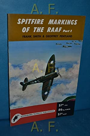 Spitfire Markings of the Raaf, pacific Area: Smith, Frank and