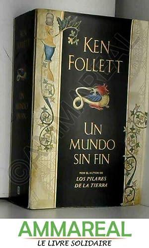 Un Mundo Sin Fin (Spanish Edition): Ken Follet
