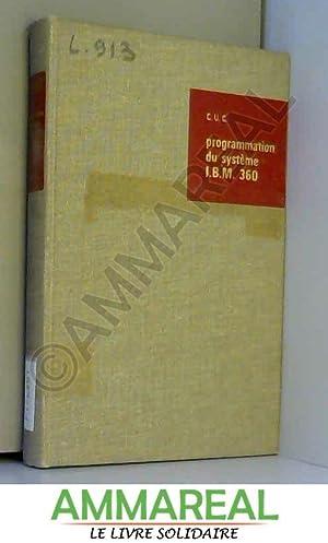 Programmation du système IBM 360: ed. - Lescault