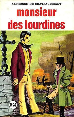 Monsieur des Lourdines: CHATEAUBRIANT, Alphonse de