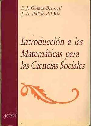 INTRODUCCION A LAS MATEMATICAS PARA LAS CIENCIAS: F J GOMEZ