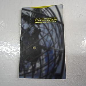 EL CRACK DEL AÑO OCHO. La crisis.: LORENTE, Miguel Angel