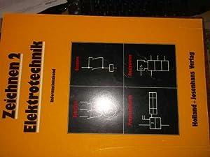 Zeichnen, Elektrotechnik, Schalten, Steuern, Programmieren, Analysieren Informationsband: Wolfgang Bieneck, Martin