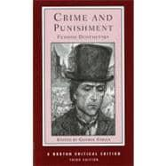 Crime and Punishment (Norton Critical Editions): Dostoevsky, Fyodor; Gibian,