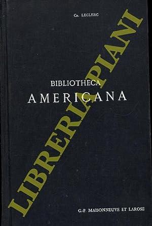 Bibliotheca Americana. Histoire, Géographie, Voyages, Archéologie et: LECLERC Ch. -