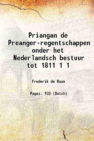 Priangan de Preanger-regentschappen onder het Nederlandsch bestuur: Frederik de Haan