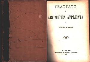 Immagine del venditore per Trattato di aritmetica applicata - Giovanni Massa venduto da libreria biblos