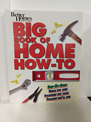 BH&G Big Book of Home How-to-Prop Ed (Better Homes Gardens Do It Yourself)