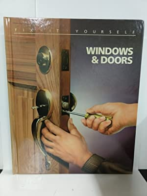Windows and Doors (Fix It Yourself)