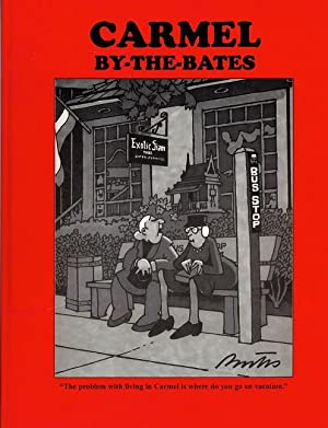 Carmel by-the-Bates: Bates, Bill; Miller,