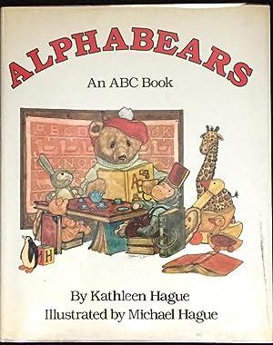 Bild des Verkäufers für ALPHABEARS; An ABC Book / Illustrated by Michael Hague zum Verkauf von Borg Antiquarian