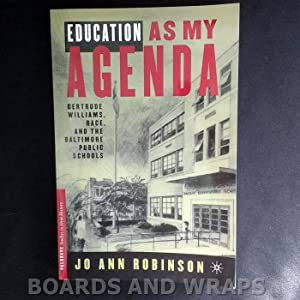 Education As My Agenda Gertrude Williams, Race, and the Baltimore Public Schools