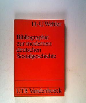 Bibliographie zur modernen deutschen Sozialgeschichte. 18. -: Wehler, Hans-Ulrich: