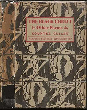 The Black Christ & Other Poems: Cullen, Countee (1903-1946)