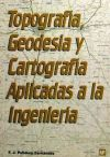Topografía, geodesia y cartografía aplicadas a la: POLIDURA FERNANDEZ, FRANCISCO