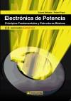 ELECTRONICA DE POTENCIA: PRINCIPIOS FUNDAMENTALES Y ESTRUCTURAS: BALLESTER, EDUARD/ PIQUE,