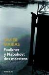 Faulkner y Nabokov: dos maestros: Marías, Javier (1951