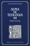 Suma de teología. III: Parte II-II (a): Santo Tomás de