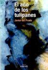 El año de los tulipanes: del Prado Biezma,