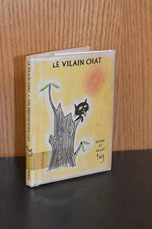 Le Vilain Chat/ The Mischievous Cat