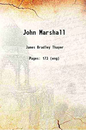 John Marshall (1901)[HARDCOVER]: James Bradley Thayer