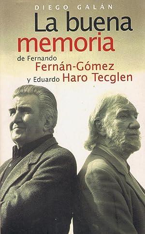 LA BUENA MEMORIA DE FERNANDO FERNÁN-GÓMEZ Y: Galán. Diego
