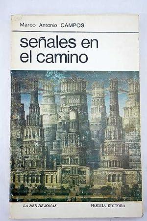 Señales en el camino: Campos, Marco Antonio
