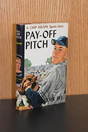 Pay-Off Pitch; A Chip Hilton Sports Story