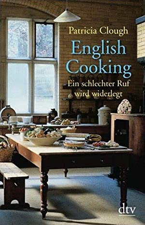 English Cooking: Ein schlechter Ruf wird widerlegt