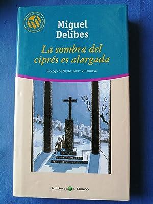 La sombra del ciprés es alargada: Delibes, Miguel (1920-2010)