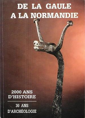 De La Gaule à La Normandie : ROY Nathalie ,