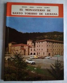 El Monasterio de Santo Toribio de Liébana: García Guinea, Miguel