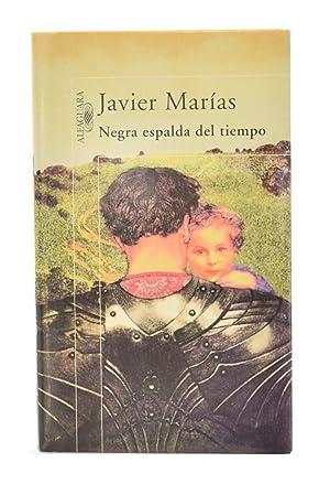 NEGRA ESPALDA DEL TIEMPO: MARÍAS, Javier