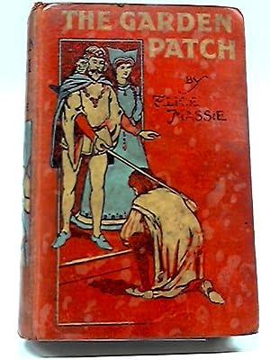 The Garden Patch: Alice Massie