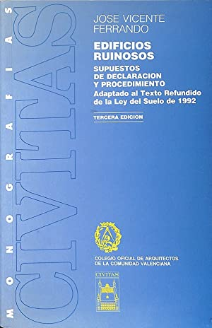 EDIFICIOS RUINOSOS. SUPUESTOS DE DECLARACIÓN Y PROCEDIMIENTO: FERRANDO CORELL, JOSÉ