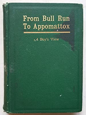 From Bull Run to Appomattox: A Boy's: Luther W. Hopkins