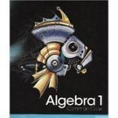 Algebra 1 Common Core Student Edition, Grade: Randall I. Charles