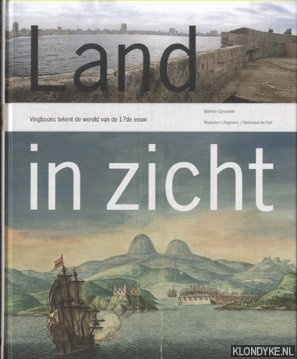 Land in Zicht. De wereld volgens Vingboons: Gosselink, Martine