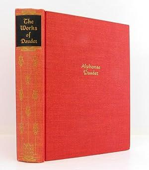 The Works of Alphonse Daudet: One Volume: Daudet, Alphonse