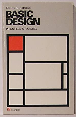 Basic Design: Principles and Practice: Bates, Kenneth Francis