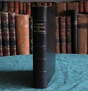 La Tentation de Saint Antoine.: Flaubert (Gustave)